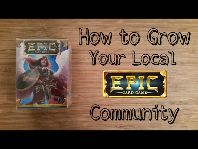 How to Grow Your Local Epic Community