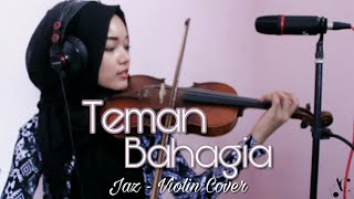Download Lagu Teman Bahagia - Jaz | Violin Cover | Azalea Charismatic | ZelaCoverin Mp3