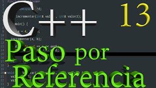 Programación en C++ 13 - Paso por referencia en funciones