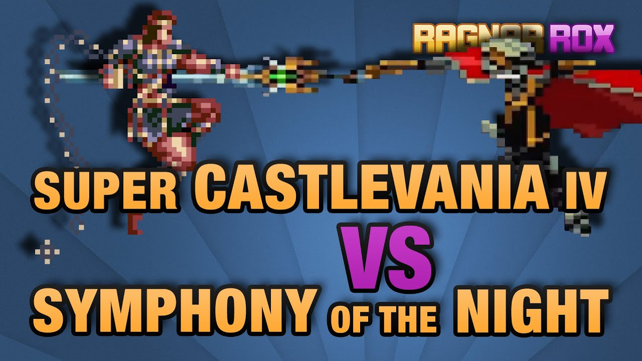 Super Castlevania IV vs Symphony of the Night - RagnarRox - Super Castlevania IV vs Symphony of the Night - RagnarRox