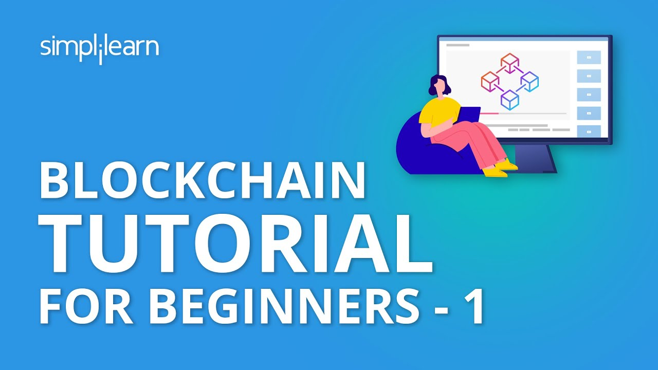 Blockchain Tutorial For Beginners - 1 | Blockchain Technology | Blockchain Tutorial | Simplilearn
