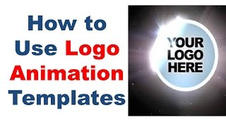 Logo animation after effects template, Use logo animation after effect templates for great videos