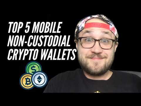 TOP 5 MOBILE NON-CUSTODIAL CRYPTO WALLETS IN 2020 | FOR BEGINNERS