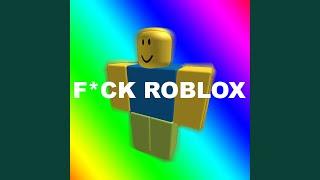 Fick Roblox (Roblox Diss Track)