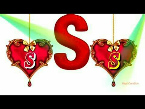 S Latter Status || S Name Video