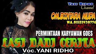 Lagi Dadi Cerita Permintaan Karyawan Goes Voc Yani Ridho Om Bintara Muda