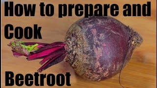 How to prepare cook and cut Beetroot - French cooking techniques