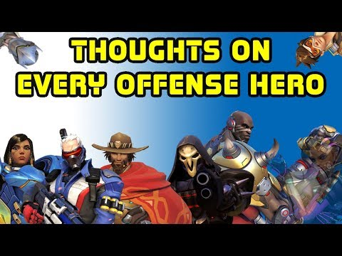 Honest Thoughts on Every Offense Hero - Overwatch Opinion Edition