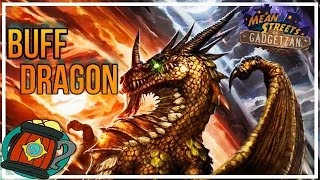 Hearthstone : Deck Tech Control Dragon Buff Paladin Mean Streets of Gadgetzan