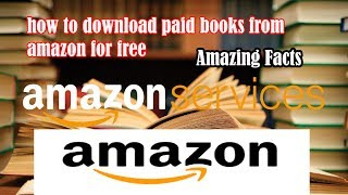 How to download paid books from amazon for free videos