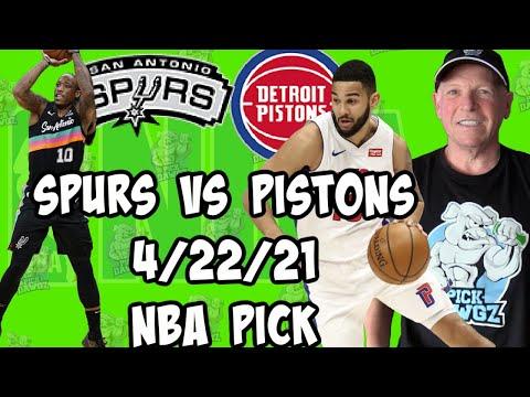 San Antonio Spurs vs Detroit Pistons 4/22/21 Free NBA Pick and Prediction NBA Betting Tips