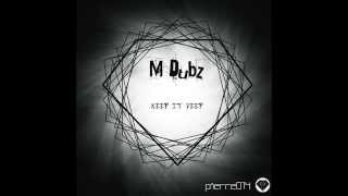 Download M Dubz - WOOOO (ORIGINAL MIX) - [Pierre Records] MP3 song and Music Video