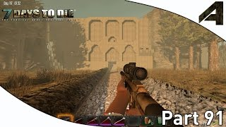 7 Days to Die Alpha 11.6 Gameplay - Part 91 -
