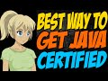 Best Way to Get Java Certified