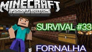 Survival #33: FORNALHA INDUSTRIAL 100% AUTOMÁTICA  (Minecraft P.E)