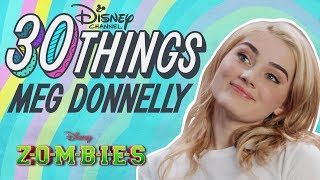 30 Things With Meg Donnelly | ZOMBIES | Disney Channel