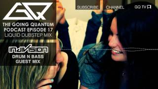 Liquid Dubstep Mix & Indivision Guest Mix [Ep.17]