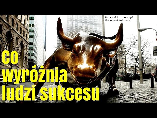 Co najbardziej wyróżnia ludzi sukcesu? Rafal Mazur ZenJaskiniowca.pl