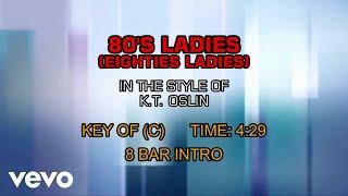 K.T. Oslin - 80's Ladies (Karaoke)