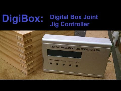 DigiBox - Box Joint Jig Controller Demo