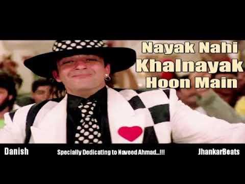 Nayak nahi khalnayak hoon main