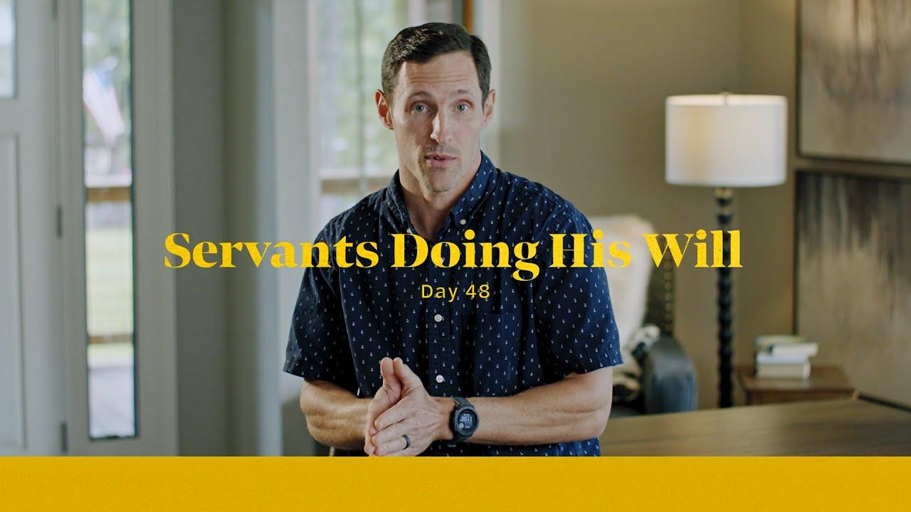 Servants Doing His Will