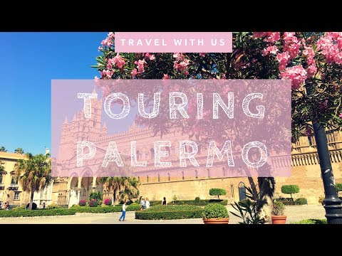 Touring Sicily - A Historic Walk Through Palermo | Lady Sneakers