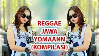 Reggae jawa YOMAANN 【FDJ EMILY YOUNG】