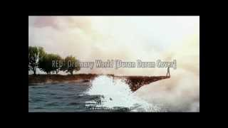 RED - Ordinary World [Duran Duran Cover] [Esp-Ing]