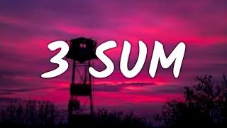 Mark Dohner - 3 Sum (Lyrics)