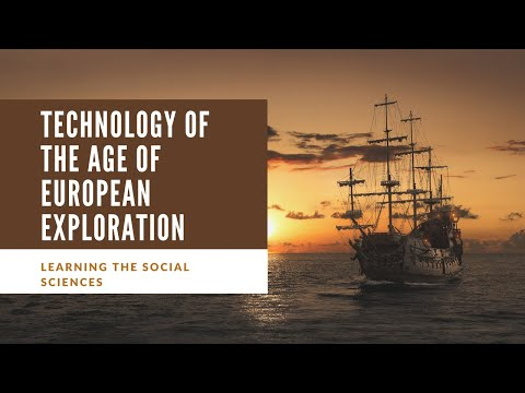 Technology Of The Age Of Exploration
