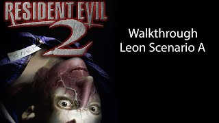 Resident Evil 2 Leon Scenario A Gameplay Walkthrough HD - PSx/PS3, NO COMMENTARY