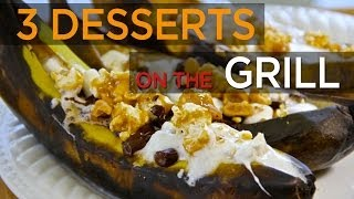 3 Ridiculous Desserts On The Grill: Churro Quesadillas, Banana Boats | Foodbeast Kitchen