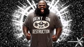 "WWE: ""Some Bodies Gonna Get It"" ► Mark Henry 17th Theme Song"