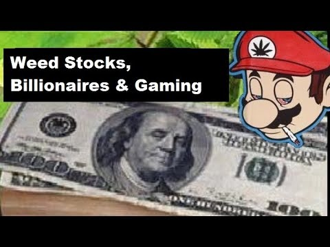 Weed Stocks, Billionaires & Gaming: Stock Picks for the Week