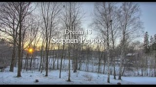 Stephen Peppos - Dream 13 - A year in 6 minutes 36 seconds