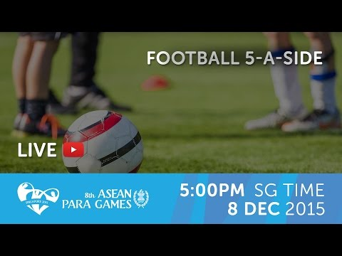 Football 5-a-side Match 1 (Day 5) Singapore vs Vietnam | 8th ASEAN Para Games 2015