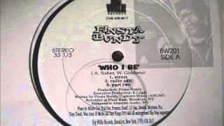 Finsta Bundy - Who I Be / Bomb Shit (1995)