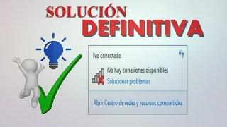 No hay conexiones disponibles SOLUCIÓN DEFINITIVA 2019 | win 7|xp|vista #YoSoyJ
