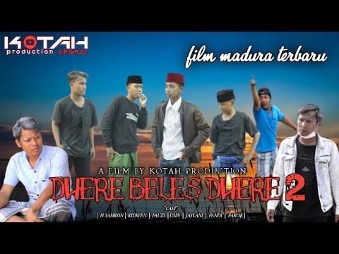 Download DHERE BELES DHERE 2 (Darah bales darah) ||FILM TERBARU MADURA