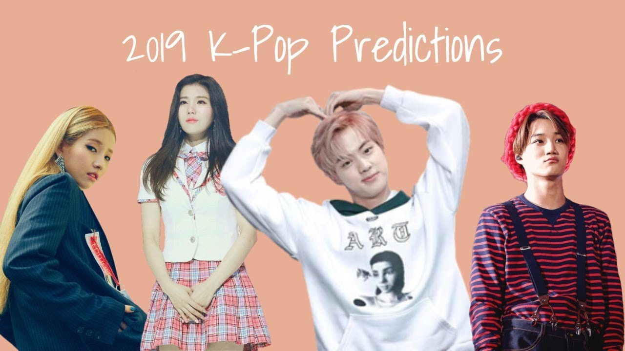 MY 2019 KPOP PREDICTIONS | BLACKTWICE