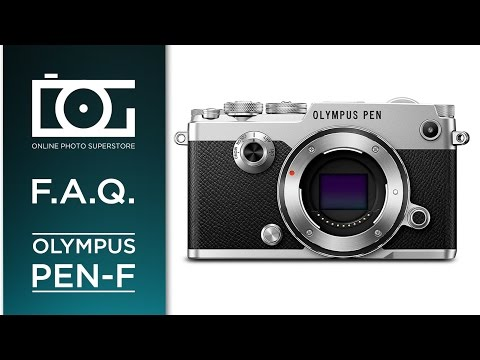 Olympus Pen-F In-Depth Tutorial | Mirrorless Micro Four Thirds Digital Camera | Video