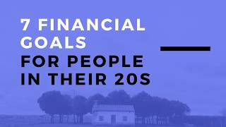 7 Financial Goals for People in Their 20s - Tejesh Kodali