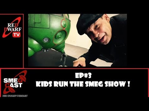 Smeg Cast Ep#3 - Kids Run The Smeg Show !