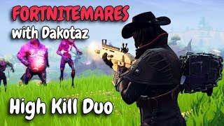 FORTNITEMARES with Dakotaz | Is the mode fun or bad? | High Kill Duos