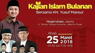 Ust. Yusuf Mansur | Kibi 25 Maret 2018 | Sugesti Dan Repetisi Islami