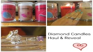 Diamond Candle Haul & Reveal