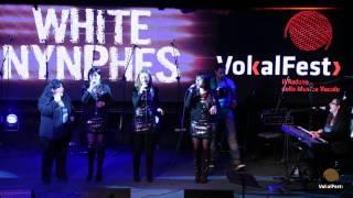 White Nymphs - Pensieri E Parole - VokalFest 2013