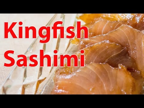How To Prepare Kingfish Sashimi With Garlic, Ginger And Soy