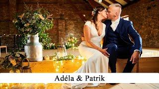 Adéla & Patrik   svatební video